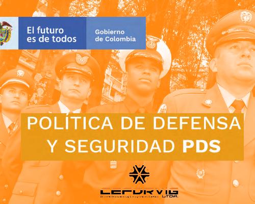 POLÍTICA DE DEFENSA Y SEGURIDAD