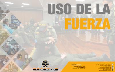 USO DE LA FUERZA – POLICIA NACIONAL DE COLOMBIA