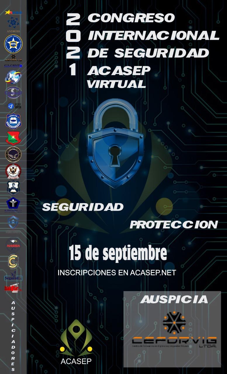 CONGRESO INTERNACIONAL DE SEGURIDAD Y PROTECCIÓN ACASEP 2021